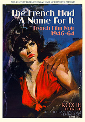 The French Have a Name for It - French Noir 1946-1964